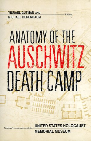 Anatomy of the Auschwitz Death Camp   1999 edition cover