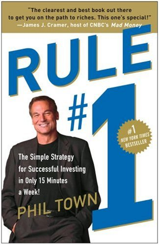 Rule #1 The Simple Strategy for Successful Investing in Only 15 Minutes a Week! N/A edition cover