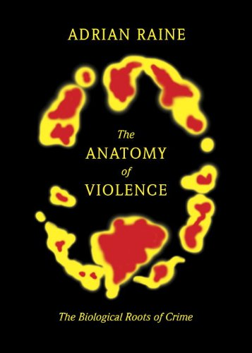 Anatomy of Violence The Biological Roots of Crime  2013 9780307378842 Front Cover