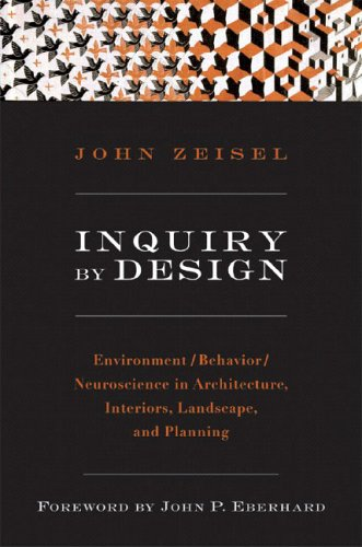 Inquiry by Design Environment/Behavior/Neuroscience in Architecture, Interiors, Landscape, and Planning  2005 (Revised) edition cover