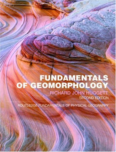 Fundamentals of Geomorphology  2nd 2007 (Revised) edition cover