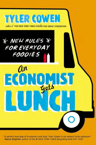 Economist Gets Lunch New Rules for Everyday Foodies  2013 edition cover