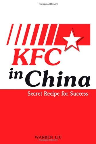 KFC in China Secret Recipe for Success  2008 edition cover