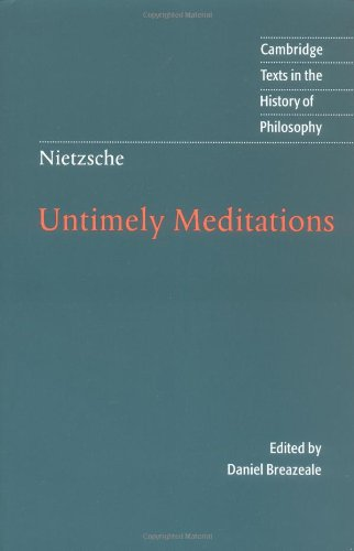Nietzsche Untimely Meditations 2nd 1997 (Revised) edition cover