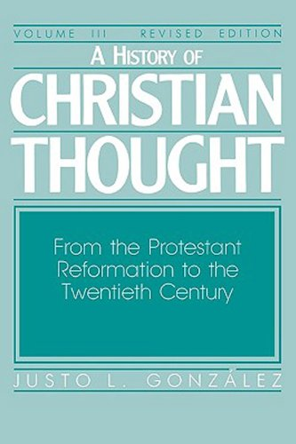 History of Christian Thought From the Protestant Reformation to the 20th Century  1987 edition cover
