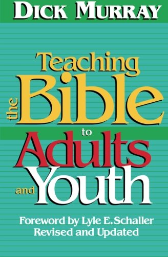 Teaching the Bible to Adults and Youth  2nd (Revised) edition cover