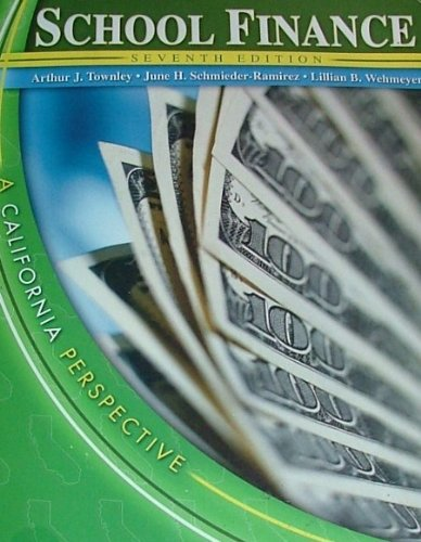 School Finance A California Perspective 7th 2005 (Revised) edition cover
