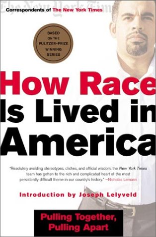 How Race Is Lived in America Pulling Together, Pulling Apart Revised edition cover