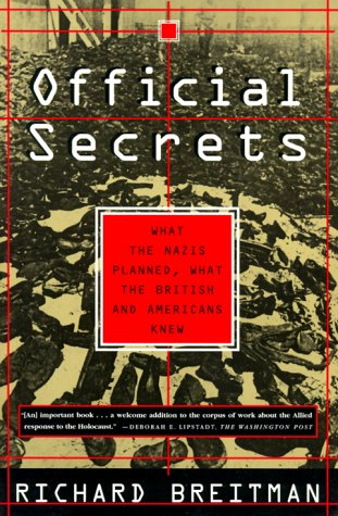 Official Secrets What the Nazis Planned, What the British and Americans Knew N/A edition cover