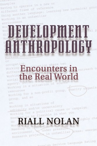 Development Anthropology Encounters in the Real World  2002 edition cover