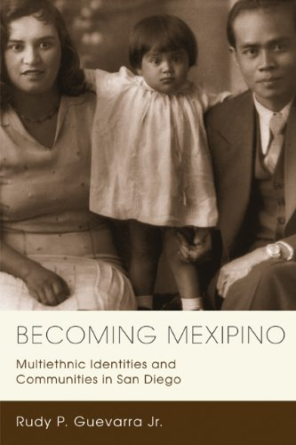 Becoming Mexipino Multiethnic Identities and Communities in San Diego  2012 edition cover