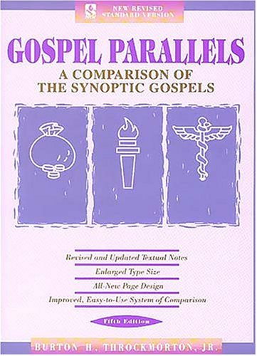 Gospel Parallels A Comparison of the Synoptic Gospels 5th 1992 (Revised) edition cover