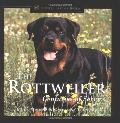 Rottweiler Centuries of Service  1998 9780876050842 Front Cover
