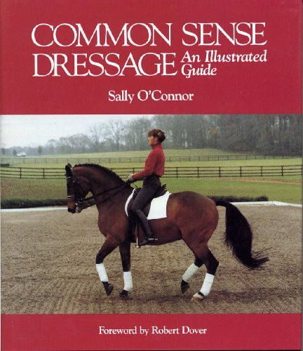 Common Sense Dressage: An Illustrated Guide  2010 9780939481842 Front Cover