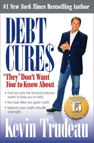 Debt Cures They Don't Want You to Know About N/A edition cover