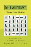 Medication Diary: Manage Your Medicine  2009 edition cover