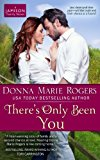 There's Only Been You  N/A 9781490482842 Front Cover