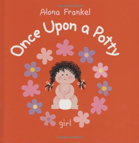 Once upon a Potty - - Girl   2007 9781554072842 Front Cover