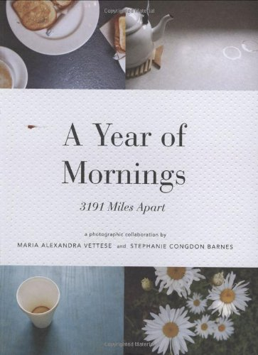 Year of Mornings 3191 Miles Apart  2008 9781568987842 Front Cover