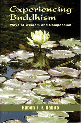 Experiencing Buddhism Ways of Wisdom and Compassion  2005 edition cover