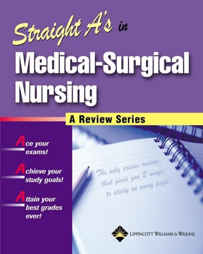 Straight A's in Medical-Surgical Nursing   2004 edition cover