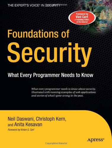 Foundations of Security What Every Programmer Needs to Know  2007 edition cover