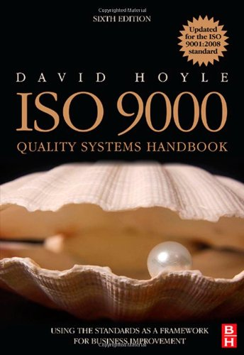 ISO 9000 Quality Systems Handbook Using the Standards As a Framework for Business Improvement 6th 2009 (Revised) edition cover