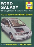 Ford Galaxy Petrol and Diesel Service and Repair Manual (Haynes Service and Repair Manuals) N/A edition cover