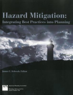 Hazard Mitigation Integrating Best Practices into Planning  2010 edition cover