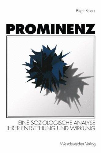 Prominenz: Eine Soziologische Analyse Ihrer Entstehung Und Wirkung  1996 edition cover
