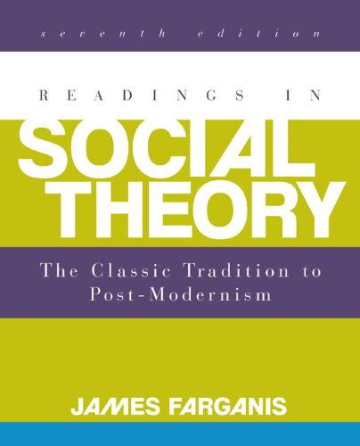 Readings in Social Theory  7th 2014 edition cover