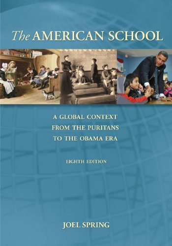 American School A Global Context from the Puritans to the Obama ERA 8th 2011 edition cover