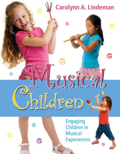 Musical Children Engaging Children in Musical Experiences  2010 edition cover