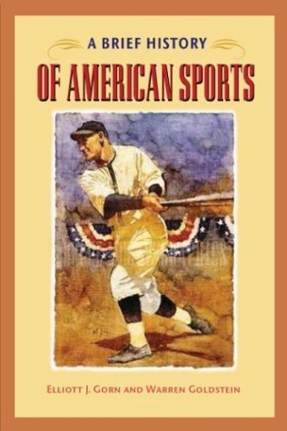 Brief History of American Sports   2004 edition cover
