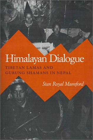 Himalayan Dialogue Tibetan Lamas and Gurung Shamans in Nepal  1989 9780299119843 Front Cover
