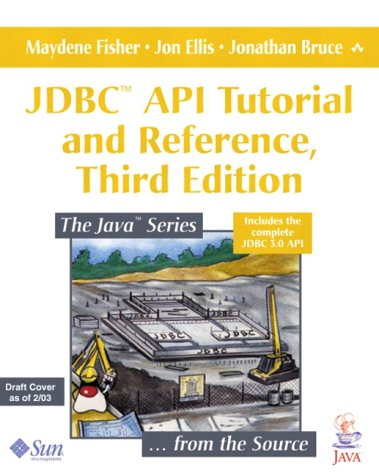 Jdbc Api Tutorial and Reference  3rd 2003 (Revised) 9780321173843 Front Cover