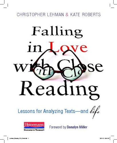 Falling in Love with Close Reading Lessons for Analyzing Texts--And Life  2013 edition cover