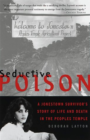 Seductive Poison A Jonestown Survivor's Story of Life and Death in the People's Temple N/A edition cover