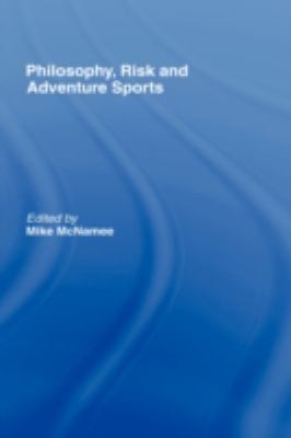 Philosophy, Risk and Adventure Sports   2007 edition cover