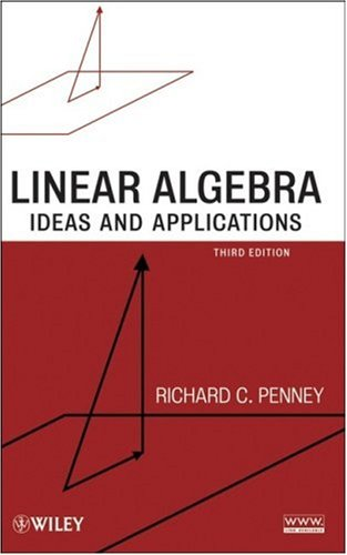 Linear Algebra Ideas and Applications 3rd 2008 edition cover