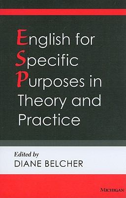English for Specific Purposes in Theory and Practice   2009 9780472033843 Front Cover