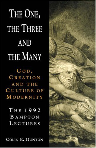 One, the Three and the Many God, Creation and the Culture of Modernity  1993 edition cover