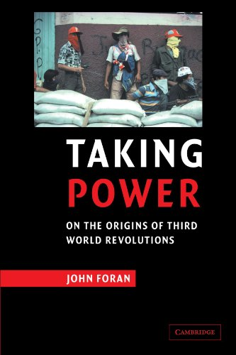 Taking Power On the Origins of Third World Revolutions  2005 9780521629843 Front Cover