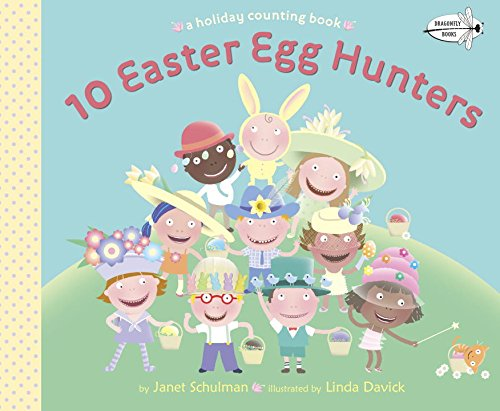 10 Easter Egg Hunters A Holiday Counting Book  2015 9780553507843 Front Cover
