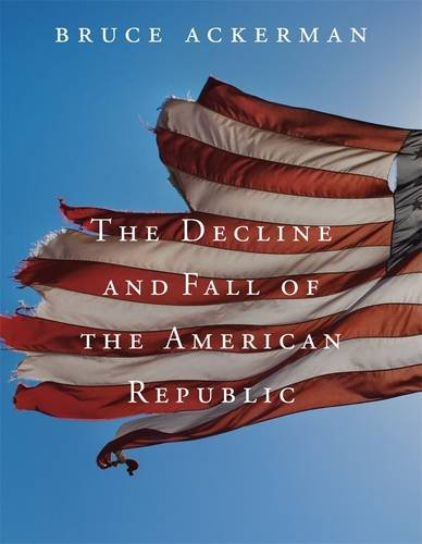 Decline and Fall of the American Republic   2013 9780674725843 Front Cover
