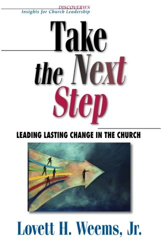 Take the Next Step Leading Lasting Change in the Church  2003 edition cover