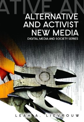 Alternative and Activist New Media   2011 edition cover