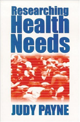 Researching Health Needs A Community-Based Approach  1999 9780761960843 Front Cover