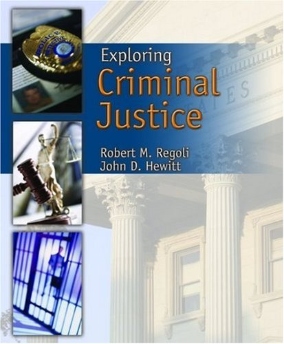 Exploring Criminal Justice  2nd 2008 (Revised) edition cover
