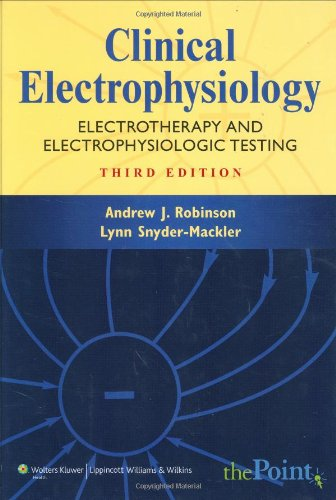 Clinical Electrophysiology Electrotherapy and Electrophysiologic Testing 3rd 2008 (Revised) edition cover